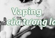 7 lý do để vaping sẽ là xu thế của tương lai - Tạp chí Cần sa Việt Nam - cansa.co